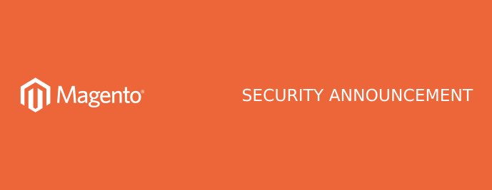 Magento has released a new patch that covers critical vulnerabilities.